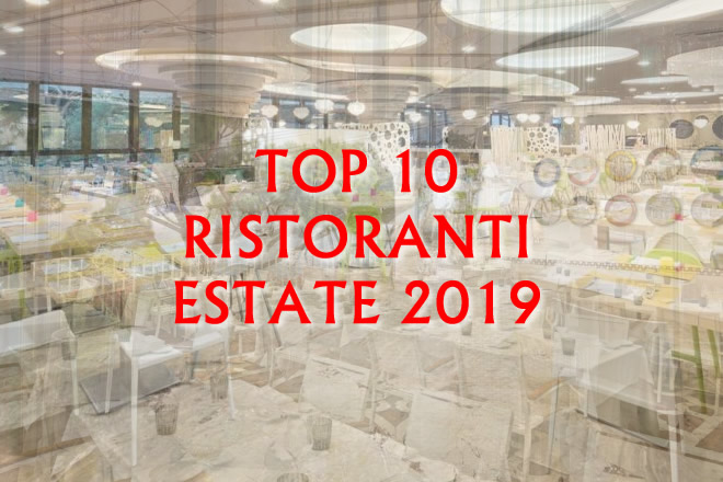 Top 10 ristoranti estate 2019