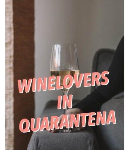 Wine Lovers… in quarantena